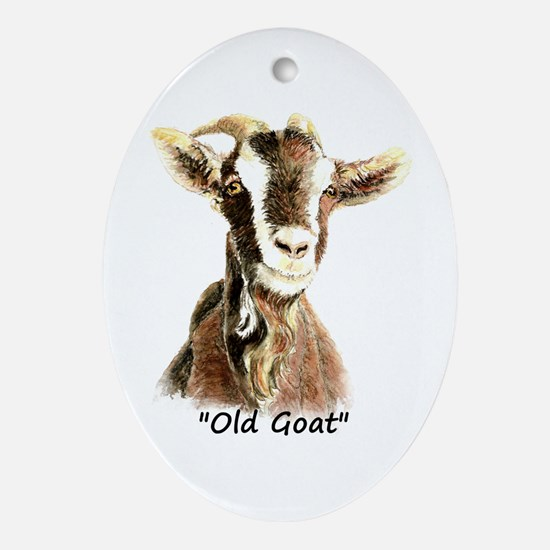 Old Goat Fun Quote For Him Ornament (oval)