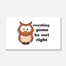 Everything Gonna Be Owl Right Car Magnet 20 x 12