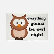 Everything Gonna Be Owl Right Rectangle Magnet