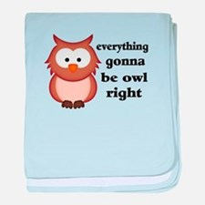 Everything Gonna Be Owl Right baby blanket