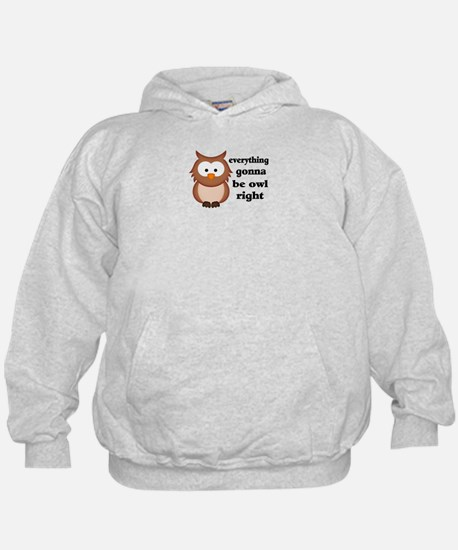 Everything Gonna Be Owl Right Hoodie