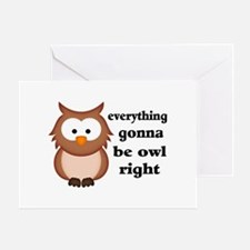 Everything Gonna Be Owl Right Greeting Card