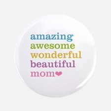 "Amazing Mom 3.5"" Button"