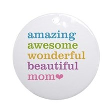 Amazing Mom Ornament (Round)