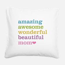 Amazing Mom Square Canvas Pillow