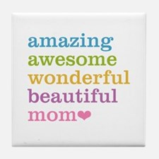 Amazing Mom Tile Coaster