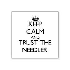 Keep Calm and Trust the Needler Sticker