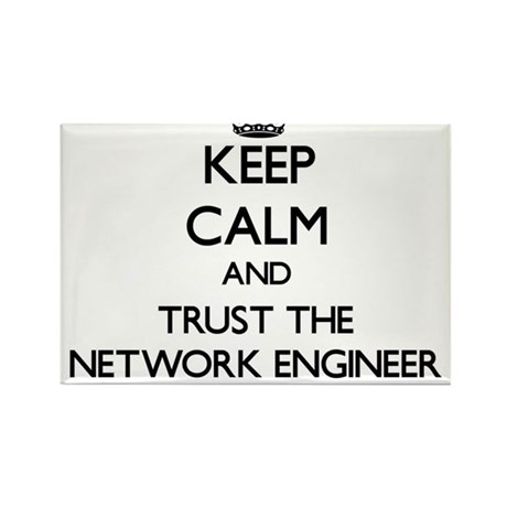 Keep Calm and Trust the Network Engineer Magnets