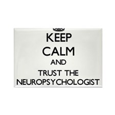 Keep Calm and Trust the Neuropsychologist Magnets