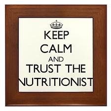 Keep Calm and Trust the Nutritionist Framed Tile