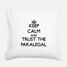 Keep Calm and Trust the Paralegal Square Canvas Pi