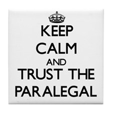 Keep Calm and Trust the Paralegal Tile Coaster