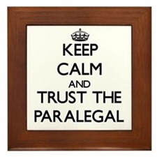 Keep Calm and Trust the Paralegal Framed Tile