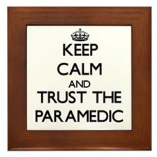 Keep Calm and Trust the Paramedic Framed Tile