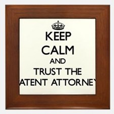 Keep Calm and Trust the Patent Attorney Framed Til