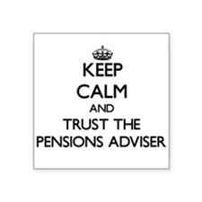 Keep Calm and Trust the Pensions Adviser Sticker