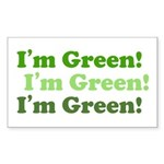 I'm Green! Rectangle Sticker