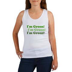 I'm Green! Women's Eco Tank Top. RECYCLE!