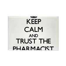 Keep Calm and Trust the Pharmacist Magnets