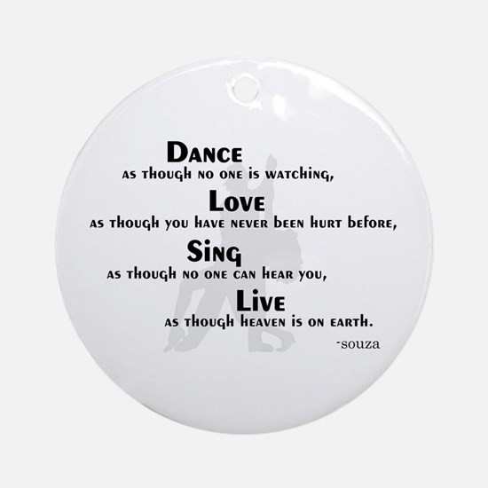 Dance as if... Ornament (Round)