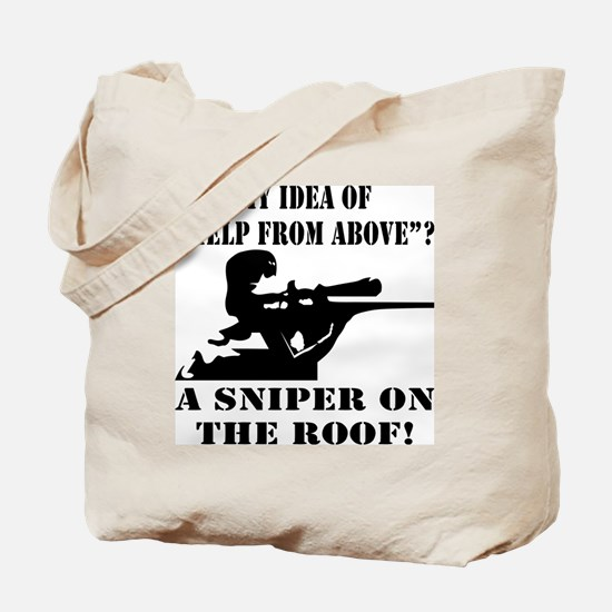 A Sniper On The Roof Tote Bag