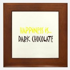 Happiness is Dark Chocolate Framed Tile