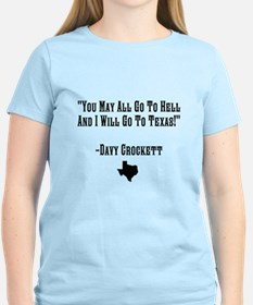 You May All Go To Hell T-Shirt