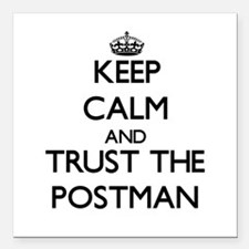 Keep Calm and Trust the Postman Square Car Magnet
