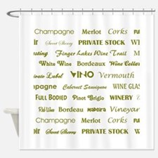 WINE WORDS Shower Curtain