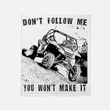 Don't Follow Me, You Won't Make It Throw Blanket