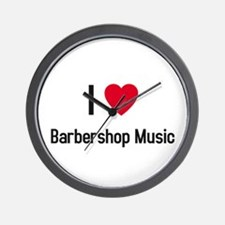 I love Barbershop Music Wall Clock