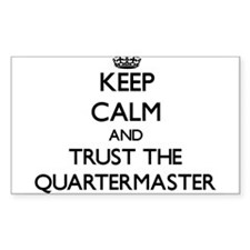 Keep Calm and Trust the Quartermaster Decal