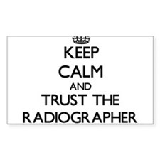 Keep Calm and Trust the Radiographer Decal