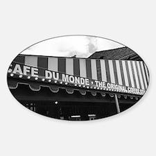 cafe du monde, new orleans Sticker (Oval)