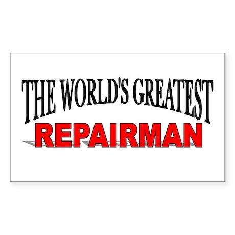 """The World's Greatest Repairman"" Sticker (Rectangu"