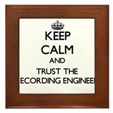 Keep Calm and Trust the Recording Engineer Framed