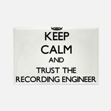 Keep Calm and Trust the Recording Engineer Magnets