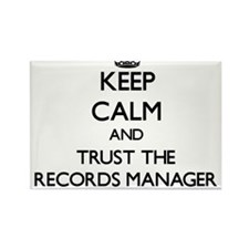 Keep Calm and Trust the Records Manager Magnets