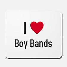 I love boy bands Mousepad