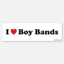 I love boy bands Bumper Bumper Bumper Sticker