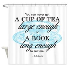 Tea Quote Shower Curtain