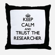Keep Calm and Trust the Researcher Throw Pillow