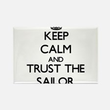 Keep Calm and Trust the Sailor Magnets