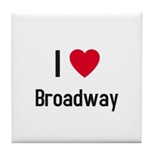 I love broadway Tile Coaster
