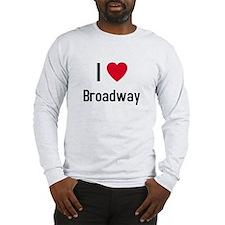 I love broadway Long Sleeve T-Shirt
