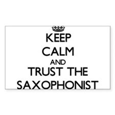 Keep Calm and Trust the Saxophonist Decal