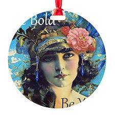 Be Bold Ornament