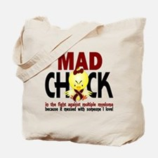 Multiple Myeloma Mad Chick 1 Tote Bag