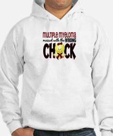 Multiple Myeloma Wrong Chick 1 Hoodie