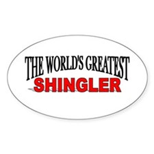 """""""The World's Greatest Shingler"""" Oval Decal"""